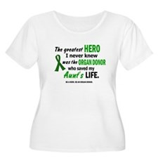 Hero I Never Knew 1 (Aunt) T-Shirt