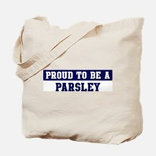Proud to be Parsley Tote Bag