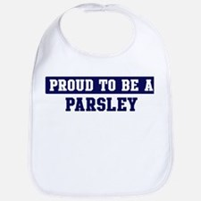 Proud to be Parsley Bib