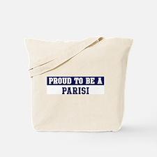 Proud to be Parisi Tote Bag