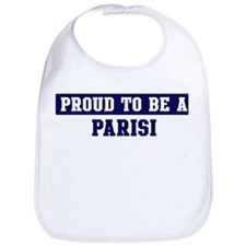 Proud to be Parisi Bib