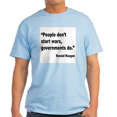 Reagan Government Wars Quote T-Shirt