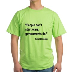 Reagan Government Wars Quote (Front) T-Shirt