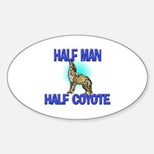 Half Man Half Coyote Oval Decal