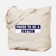 Proud to be Patton Tote Bag