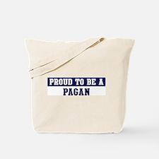 Proud to be Pagan Tote Bag