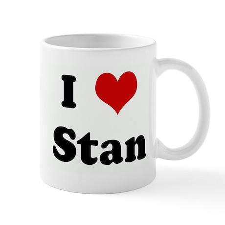 I Love Stan Mug