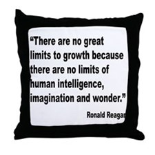 Reagan Growth Quote Throw Pillow