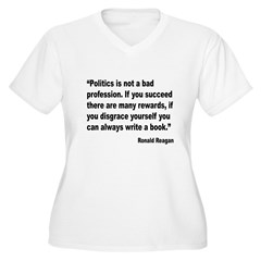 Reagan Politics Profession Quote T-Shirt