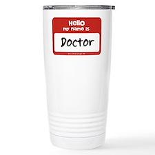 Doctor Name Tag Travel Mug