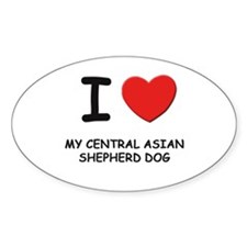 I love MY CENTRAL ASIAN SHEPHERD DOG Decal