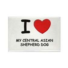 I love MY CENTRAL ASIAN SHEPHERD DOG Rectangle Mag