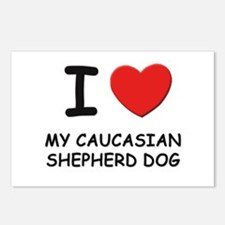 I love MY CAUCASIAN SHEPHERD DOG Postcards (Packag