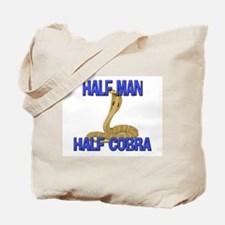 Half Man Half Cobra Tote Bag