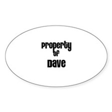 Property of Dave Oval Decal