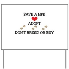 Adopt a Pet Yard Sign