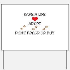 Adopt a Pet Yard Sign