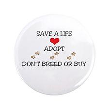 """Adopt a Pet 3.5"""" Button"""