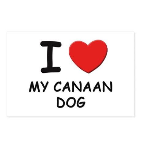 I love MY CANAAN DOG Postcards (Package of 8)