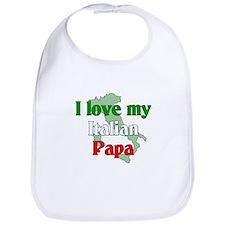 I Love My Italian Papa Bib