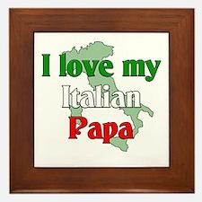 I Love My Italian Papa Framed Tile