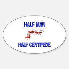 Half Man Half Centipede Oval Decal