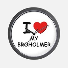 I love MY BROHOLMER Wall Clock