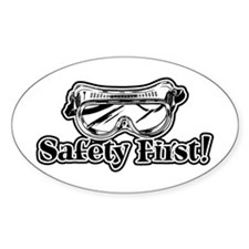Safety First Oval Decal