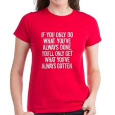 Inspirational Quote Tee