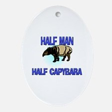 Half Man Half Capybara Oval Ornament