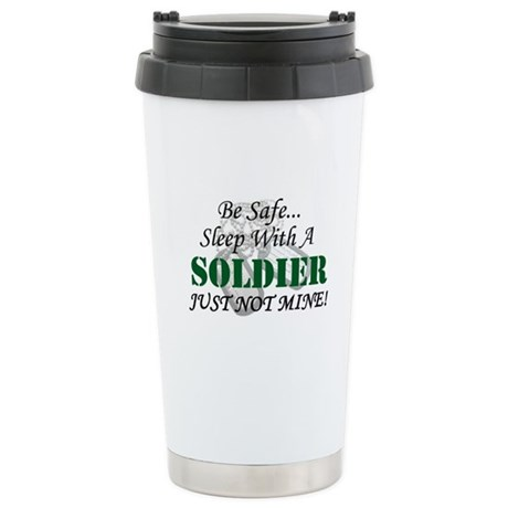 Be Safe Soldier Stainless Steel Travel Mug