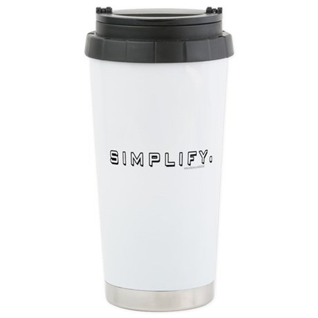Simplify... Stainless Steel Travel Mug