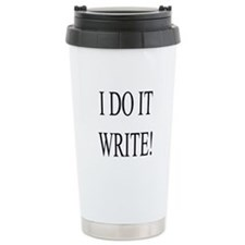 I DO IT WRITE! Travel Mug