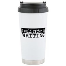 Rather Write Travel Mug