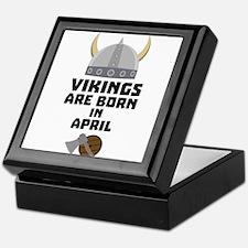 Vikings are born in April Cxs00 Keepsake Box