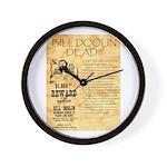 Bill Doolin Dead Wall Clock