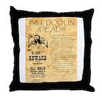 Bill Doolin Dead Throw Pillow