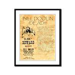 Bill Doolin Dead Framed Panel Print