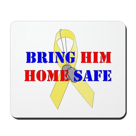 Bring Him Home Safe Mousepad