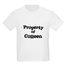 Property of Colleen Kids T-Shirt