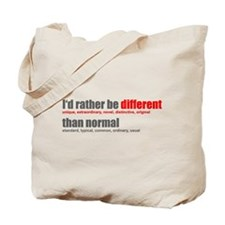 Rather be Different Tote Bag
