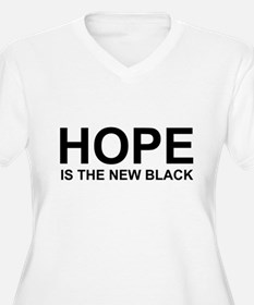 Hope Is The New Black T-Shirt