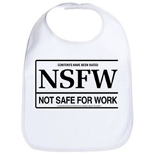 NSFW - Not Safe For Work Bib
