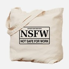 NSFW - Not Safe For Work Tote Bag