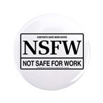 "NSFW - Not Safe For Work 3.5"" Button (100 pack)"