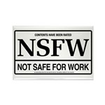 NSFW - Not Safe For Work Rectangle Magnet