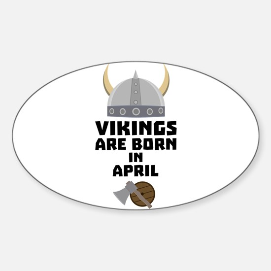 Vikings are born in April Cxs00 Decal
