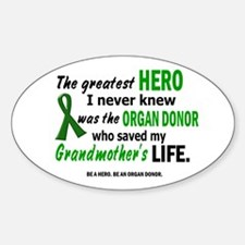 Hero I Never Knew 1 (Grandmother) Oval Decal