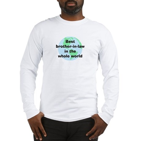 BW Brother-in-law Long Sleeve T-Shirt