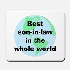 BW Son-in-law Mousepad